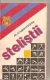 (C6057) STELISTII DE M. CIUPERCEANU