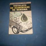 INSTALATII DE ALIMENTARE CU BENZINA - Carti auto