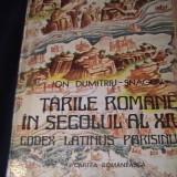 TARILE ROMANE IN SECOLUL AL XIV-LEA-CODEX PARISINUS-ION D-TRU SNAGOV-766 PG A 4- - Istorie