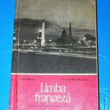 FELICIA MIHAI AURELIA MAGLASU - MANUAL LIMBA FRANCEZA  LICEU ANUL II STUDIU 1974