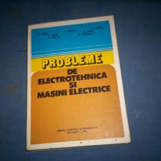 PROBLEME DE ELECTROTEHNICA SI MASINI ELECTRICE - Carti Electrotehnica