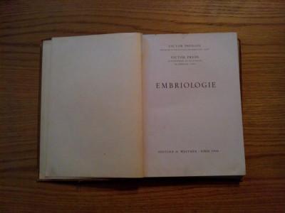 EMBRIOLOGIE - Victor Papilian, V. Preda - Sibiu, 1946, 316 p. foto