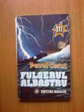 G2 Pavel Corut - Fulgerul albastru, 1993