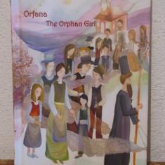 ORFANA.THE ORPHAN GIRL -REGINA MARIA A ROMANIEI - Carte Basme