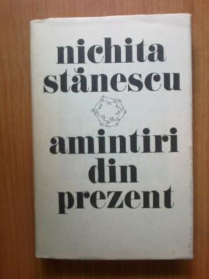 d7 Nichita Stanescu - Amintiri din prezent foto