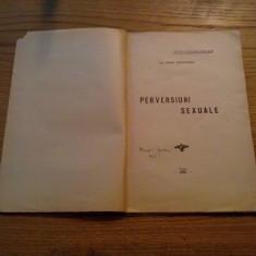 PREVERSIUNI SEXUALE - Iosif Westfried - 1924, 60 p. - Carte Psihiatrie
