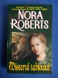 NORA ROBERTS - MISTERUL TABLOULUI ( ROMAN ) - EDITURA LIDER - 2007