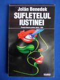 JOLAN BENEDEK - SUFLETELUL IUSTINEI ( PREMIUL NEMIRA PENTRU DEBUT ) - 1996