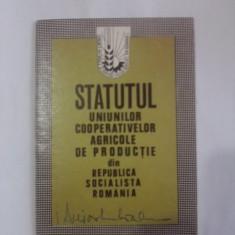 Statutul uniunilor cooperativelor agricole de productie 1972 /  C1DP