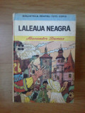 T Alexandre Dumas - Laleaua neagra