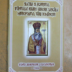 Grigorie Dascalu mitropolitul Tarii Romanesti slajba si acatistul Buc 2006 - Carti ortodoxe