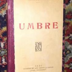 Umbre : [nuvele] / Mihail Sadoveanu prima editie - Nuvela