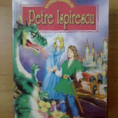 D5 Basmele romanilor - Petre Ispirescu - Carte Basme