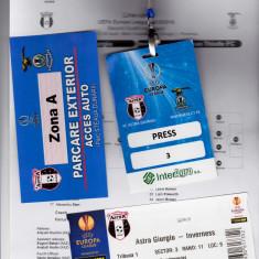 Foaie+bilet meci+acreditare+ acces ASTRA GIURGIU-INVERNESS (Europa League)