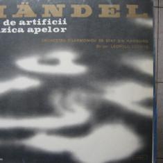 Handel - Muzica apelor, Muzica focurilor de artificii - Muzica Clasica electrecord, VINIL