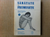 SANATATE SI FRUMUSETE ILUSTRATA TRATAMENTE COMETICA MODA pt femei carte hobby, Alta editura