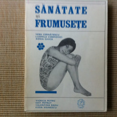 SANATATE SI FRUMUSETE ILUSTRATA TRATAMENTE COMETICA MODA pt femei carte hobby