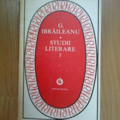 N4 Studii Literare 1 - G. Ibraileanu (vol. 1) - Studiu literar