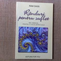 Randuri pentru suflet Ram Dass mic manual pentru o viata spirituala carte hobby - Carte dezvoltare personala