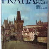 "Album fotografic Praga: ""PRAHA / PRAG / PRAGUE"", Jiri Dolezal, 1980. Nou, Alta editura"