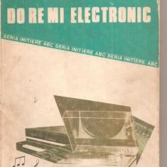 (C6135) DO RE MI ELECTRONIC DE DUMITRU CODAUS - Carti Electronica