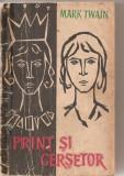 (C6120) PRINT SI CERSETOR DE MARK TWAIN, Alta editura, 1960