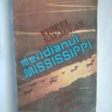MERIDIANUL MISSISSIPPI - VIOREL SALAGEAN ( 2462 ) - Carte de calatorie