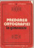 (C6140) PREDAREA ORTOGRAFIEI IN GIMNAZIU DE MELENTE NICA, Alta editura