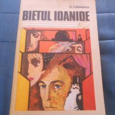 GEORGE CALINESCU - BIETUL IOANIDE - Carte Antologie