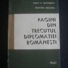 VIRGIL CANDEA - PAGINI DIN TRECUTUL DIPLOMATIEI ROMANESTI - Istorie