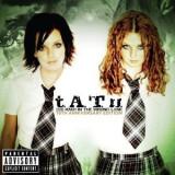 T.A.T.U. 200KMH IN THE WRONG LANE 10th ANNIV. ED. (CD)
