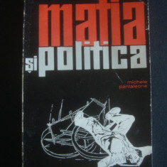 MICHELE PANTALEONE - MAFIA SI POLITICA 1943-1962 - Istorie