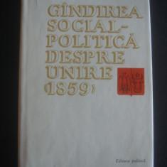 GANDIREA SOCIAL POLITICA DESPRE UNIRE 1859 - Istorie