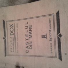 AVENTURILE SUBMARINULUI DOX CASTELUL DIN MARE DE H.WARREN