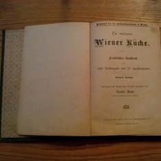 DIE MODERNE WIENER KUCHE - Louise Fiala - editia a saptea; lb. germana
