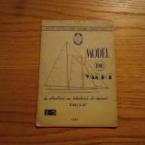 "MODEL DE YACHT * In Straturi cu Velatura de Scuner TIP ""H2"" - 1955, 19 p."