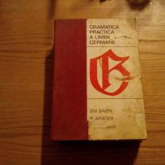 GRAMATICA PRACTICA A LIMBII GERMANE - E. Savin, B. Abager, Al. Roman - 1968 - Curs Limba Germana
