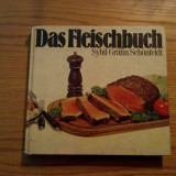 DAS  FLEISCH BUCH - Sybil Grafin Schonfeldt - Bonn, 1971, 183 p.; lb. germana