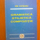 E0 Gramatica, Stilistica, Compozitie - Ion Coteanu, 1997