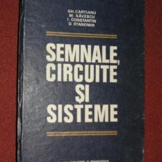 Semnale, circuite si sisteme - Gh.Cartianu, M.Savescu, I.Constantin - Carti Electrotehnica