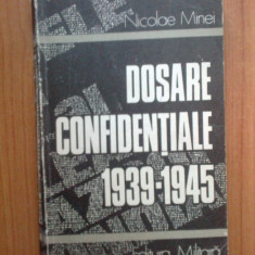 n6 Dosarele Confidentiale 1939-1945 - Nicolae Minei