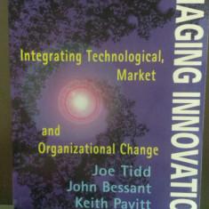 Tidd:Managing Innovation:Integrating Technological, Market&Organizational Change - Carte Management