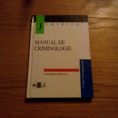 MANUAL DE CRIMINOLOGIE - Valerian Cioclei - 1998, 176 p. - Carte Drept penal