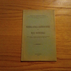 POZITIUNEA ACTUALA A PARTIDELOR POLITICE IN VIEATA CONSTITUTIONALA - 1931 - Carte Drept constitutional