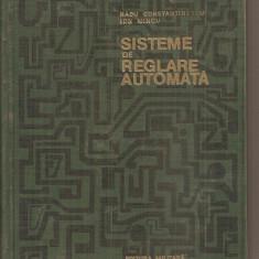 (C5923) SISTEME DE REGLARE AUTOMATA DE RADU CONSTANTINESCU SI ION MINCU - Carti Automatica