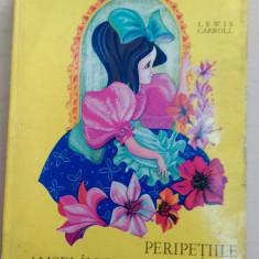 Peripetiile Alisei in lumea oglinzii -Lewis Carroll/ ilustratii Petre Vulcanescu - Carte de povesti