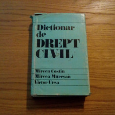 DICTIONAR DE DREPT CIVIL - M. Costin, M. Muresan, V. Ursa - 1980, 548 p.
