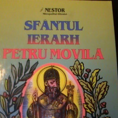 SFINTUL IERRH- PETRU MOVILA-NESTOR-MITROPOLITUL OLTENIEI-327 PG A 4-, Alta editura