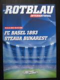 FC Basel - Steaua Bucuresti (6 noiembrie 2013) / program de meci