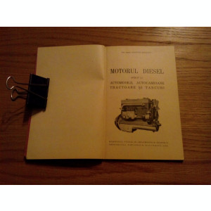 MOTORUL DIESEL - AUTOMOBILE, AUTOCAMIOANE, TRACTOARE si TANCURI - C. Mihaiescu